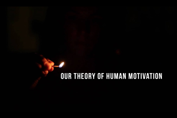 Our Theory of Human Motivation